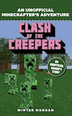 Minecrafters: Clash of the Creepers (An Unofficial Gamers Adventure)