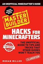 Hacks for Minecrafters: Master Builder (Hacks for Minecrafters)