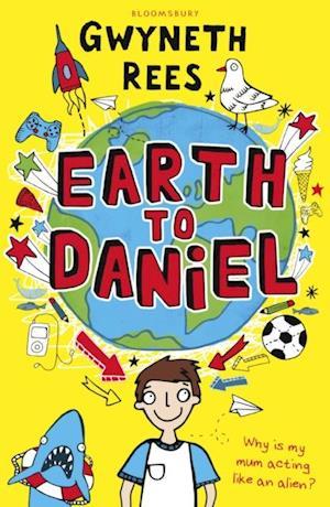 Earth to Daniel af Gwyneth Rees