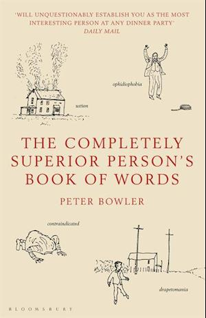 Completely Superior Person's Book of Words af Peter Bowler
