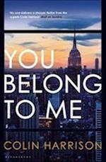You Belong to Me af Colin Harrison