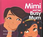 Mimi and Her Busy Mum af Fatima Sharafeddine