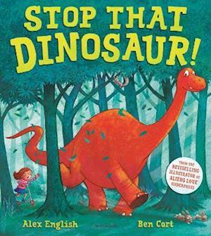 Stop That Dinosaur!