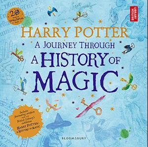 Bog, paperback Harry Potter - A Journey Through A History of Magic (PB) af British Library