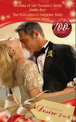 Secrets of the Tycoon's Bride / The Executive's Surprise Baby: Secrets of the Tycoon's Bride / The Executive's Surprise Baby (Mills & Boon Desire) (The Garrisons, Book 5)