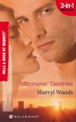 Millionaires' Destinies: Isn't It Rich? / Priceless / Treasured (Mills & Boon By Request)