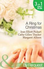 Ring For Christmas: A Bride by Christmas / Christmas Lullaby / Mistletoe Manoeuvres (Mills & Boon By Request)