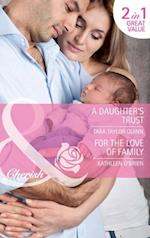 Daughter's Trust / For the Love of Family: A Daughter's Trust / For the Love of Family (Mills & Boon Cherish) af Tara Taylor Quinn