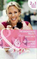 Engagement Project / Her Surprise Hero: The Engagement Project / Her Surprise Hero (Mills & Boon Cherish) af Brenda Harlen