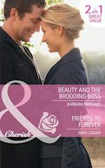 Beauty and the Brooding Boss / Friends to Forever: Beauty and the Brooding Boss / Friends to Forever (Mills & Boon Cherish) af Barbara Wallace
