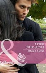 Cold Creek Secret (Mills & Boon Cherish)