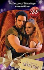 Bulletproof Marriage (Mills & Boon Intrigue) (Mission: Impassioned, Book 4) af Karen Whiddon