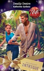 Deadly Desire (Mills & Boon Intrigue) (Bombshell, Book 25)