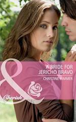 Bride for Jericho Bravo (Mills & Boon Cherish)