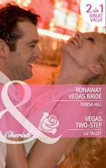 Runaway Vegas Bride / Vegas Two-Step: Runaway Vegas Bride / Vegas Two-Step (Mills & Boon Cherish)