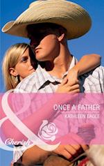 Once a Father (Mills & Boon Cherish)