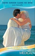 Sheikh Surgeon Claims His Bride (Mills & Boon Medical) (Brides of Penhally Bay, Book 10) af Josie Metcalfe