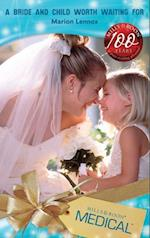 Bride and Child Worth Waiting For (Mills & Boon Medical) (Crocodile Creek, Book 4)