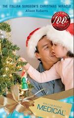Italian Surgeon's Christmas Miracle (Mills & Boon Medical) (Mediterranean Doctors, Book 30)