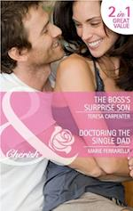Boss's Surprise Son / Doctoring the Single Dad: The Boss's Surprise Son / Doctoring the Single Dad (Mills & Boon Cherish)
