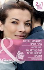 Billionaire's Baby Plan / Marrying the Northbridge Nanny af Allison Leigh