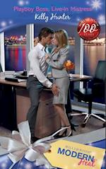 Playboy Boss, Live-In Mistress (Mills & Boon Modern Heat)