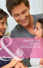Wanted: One Mummy af Cathy Gillen Thacker