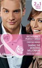 McFarlane's Perfect Bride / Taming the Montana Millionaire: McFarlane's Perfect Bride / Taming the Montana Millionaire (Mills & Boon Cherish) (Montana Mavericks: Thunder Canyon Cowboys, Book 1)