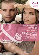 Lonesome Rancher / Finding Happily-Ever-After: The Lonesome Rancher / Finding Happily-Ever-After (Mills & Boon Cherish) (The Quilt Shop in Kerry Springs, Book 2)