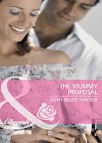 Mummy Proposal af Cathy Gillen Thacker