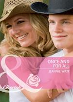 Once and for All (Mills & Boon Cherish) (Single Father, Book 29) af Jeannie Watt