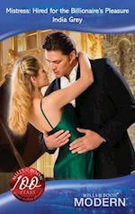 Mistress: Hired for the Billionaire's Pleasure (Mills & Boon Modern)