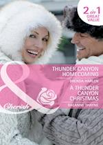 Thunder Canyon Homecoming / A Thunder Canyon Christmas: Thunder Canyon Homecoming / A Thunder Canyon Christmas (Mills & Boon Cherish) (Montana Mavericks: Thunder Canyon Cowboys, Book 5)