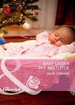 Baby Under The Mistletoe af Jamie Sobrato