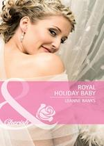 Royal Holiday Baby (Mills & Boon Cherish) af Leanne Banks