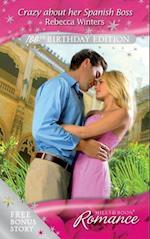 Crazy about her Spanish Boss (incl. Bonus Book) (Mills & Boon Romance)