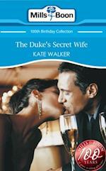 Duke's Secret Wife (Mills & Boon Short Stories)