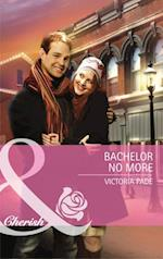 Bachelor No More (Mills & Boon Cherish) (Northbridge Nuptials, Book 8)
