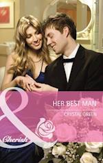 Her Best Man (Mills & Boon Cherish) (Montana, Book 19) af Crystal Green