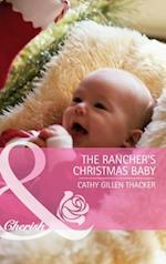 Rancher's Christmas Baby (incl. Bonus Book) (Mills & Boon Cherish)