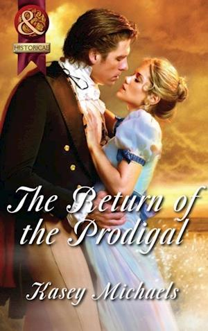 Return of the Prodigal (Mills & Boon Superhistorical)