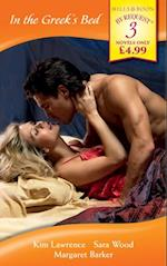 In the Greek's Bed: The Greek Tycoon's Wife / The Greek Millionaire's Marriage / The Greek Surgeon (Mills & Boon By Request) af Various Authors