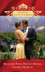 Billionaire Prince, Pregnant Mistress (The Royal House of Karedes, Book 1)