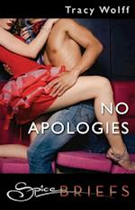 No Apologies (Mills & Boon Spice Briefs) af Tracy Wolff