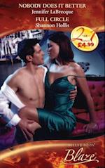 Nobody Does It Better / Full Circle: Nobody Does It Better / Full Circle (Mills & Boon Blaze) (Lust in Translation, Book 4)