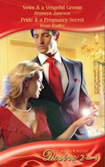 Vows & a Vengeful Groom / Pride & a Pregnancy Secret: Vows & a Vengeful Groom / Pride & a Pregnancy Secret (Mills & Boon Desire) (Diamonds Down Under, Book 1)