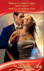 Mistress & a Million Dollars / Satin & A Scandalous Affair: Mistress & a Million Dollars / Satin & a Scandalous Affair (Mills & Boon Desire) (Diamonds Down Under, Book 3)