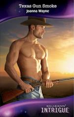 Texas Gun Smoke (Mills & Boon Intrigue) (Four Brothers of Colts Run Cross, Book 2)
