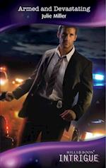Armed and Devastating (Mills & Boon Intrigue) (The Precinct: Brotherhood of the Badge, Book 2)