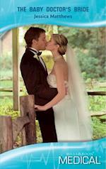 Baby Doctor's Bride (Mills & Boon Medical)